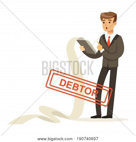 Businessman stressed out by long list of debts, debtor vector Illustration isolated on a white background