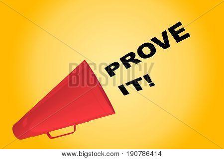 Prove It! Concept