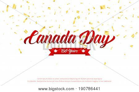 Canada Day. Canada 150 Years anniversary banner with gold falling confetti. Canada Independence Day.
