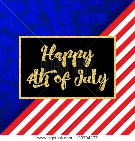Happy 4th of July celebration banner, vector illustration. Conceptual Flag of United States, glitter gold calligraphic text, frame. Memorial Day, 4th of July flyer concept.