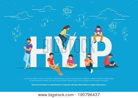 HYIP concept vector illustration of young people using laptop and smartphone for online funding new startup or making investments for project. Flat design of high yield investment program letters