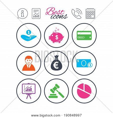 Information, report and calendar signs. Money, cash and finance icons. Piggy bank, credit card and auction signs. Presentation, pie chart and businessman symbols. Phone call symbol. Vector