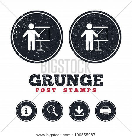 Grunge post stamps. Presentation sign icon. Man standing with pointer. Blank empty billboard symbol. Information, download and printer signs. Aged texture web buttons. Vector