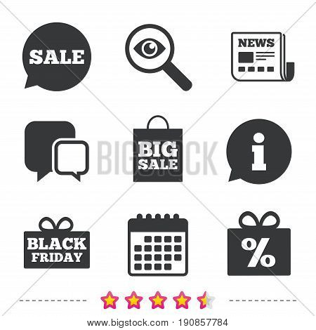 Sale speech bubble icon. Black friday gift box symbol. Big sale shopping bag. Discount percent sign. Newspaper, information and calendar icons. Investigate magnifier, chat symbol. Vector