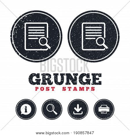 Grunge post stamps. Search in file sign icon. Find in document symbol. Information, download and printer signs. Aged texture web buttons. Vector