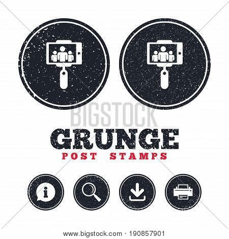 Grunge post stamps. Monopod selfie stick icon. Self portrait with group of people. Information, download and printer signs. Aged texture web buttons. Vector