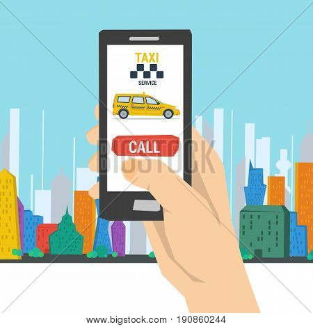 Vector illustration of mobile taxi order. Hand with smart phone making call to transportation service on colored city background in flat style