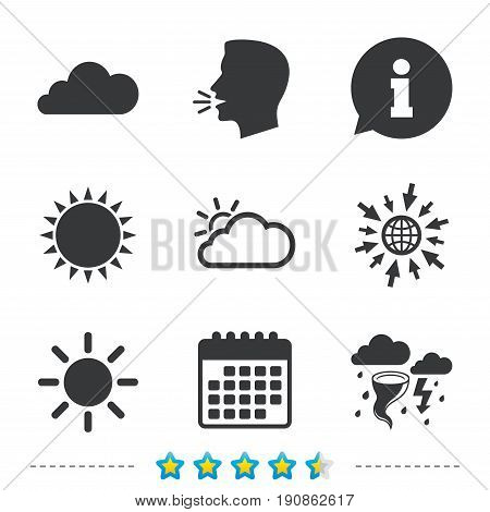 Weather icons. Cloud and sun signs. Storm or thunderstorm with lightning symbol. Gale hurricane. Information, go to web and calendar icons. Sun and loud speak symbol. Vector