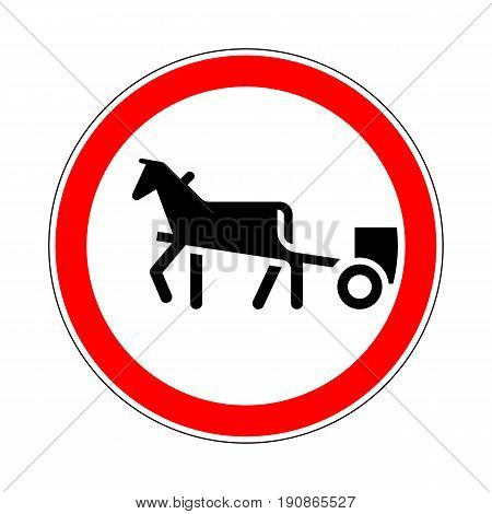 Illustration of Road Prohibitory Sign. The Movement of Animal-Drawn Vehicles is Forbidden