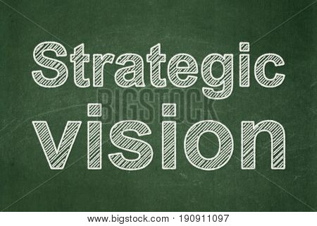 Business concept: text Strategic Vision on Green chalkboard background