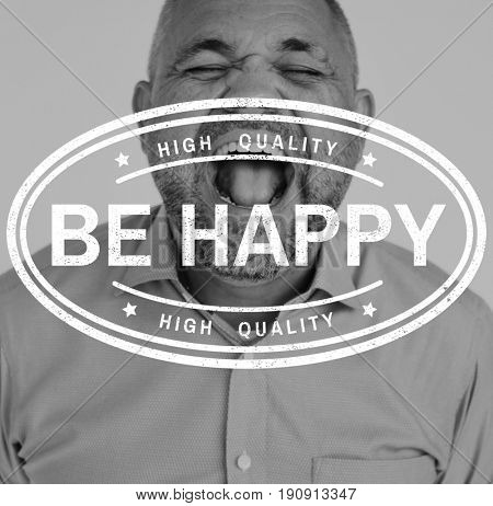 Be Happy Motivation Word on Shouting Man Background
