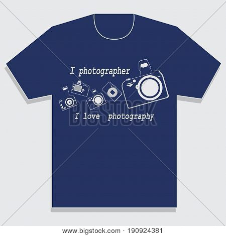 T-shirt for the photographer with photographic equipment. Words I love photography . Emblem. Making dark blue t-shirt. Vector image. Design for textile fabric printing.