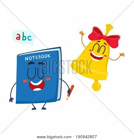 Cute, funny smiling bell and notebook characters, back to school concept, cartoon vector illustration isolated on white background. Happy school bell and notebook characters, mascots with human faces