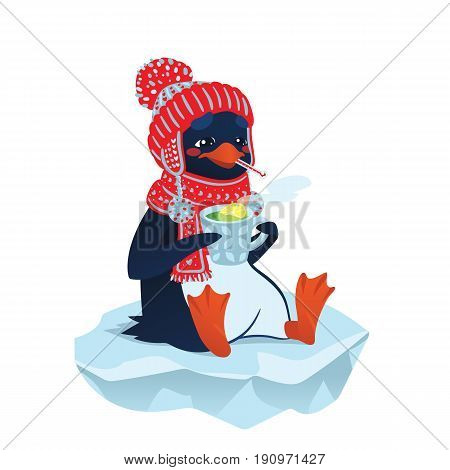 Cute sick penguin in funny hat and scarf sitting on an ice floe. Vector illustration of poor ill bird with thermometer and hot drink with lemon in flat cartoon style for your design.