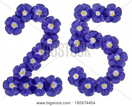 Arabic Numeral 25, Twenty Five, From Blue Flowers Of Flax, Isolated On White Background