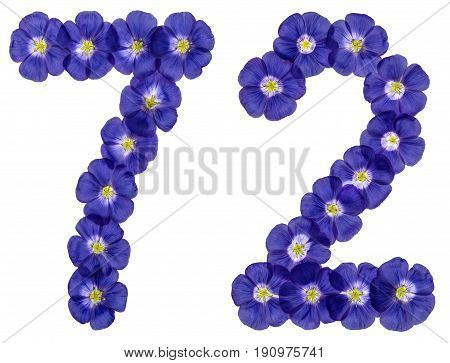 Arabic Numeral 72, Seventy Two, From Blue Flowers Of Flax, Isolated On White Background
