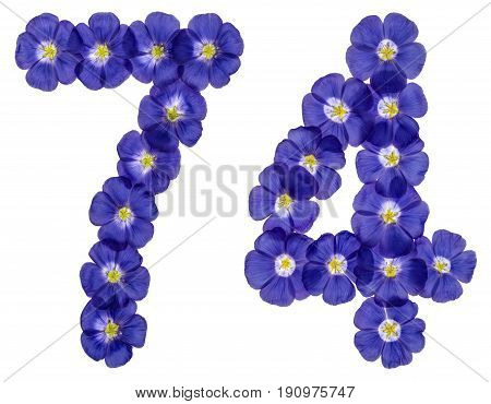 Arabic Numeral 74, Seventy Four, From Blue Flowers Of Flax, Isolated On White Background