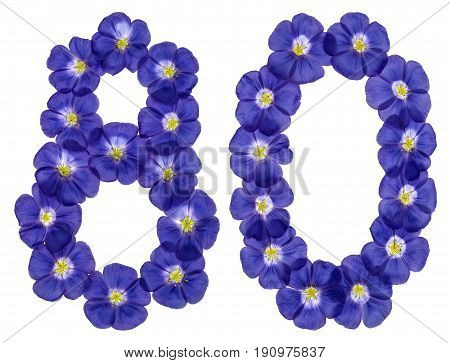 Arabic Numeral 80, Eighty, From Blue Flowers Of Flax, Isolated On White Background