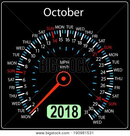 Year 2018 calendar speedometer car in concept. October.