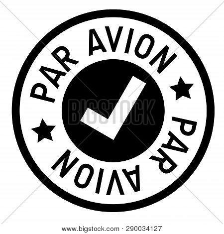 Par Avion Stamp On White Background. Sign, Label, Sticker