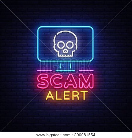 Scam Alert Neon Sign Vector. Scam Alert Design Template Neon Signboard, Light Banner, Neon Signboard
