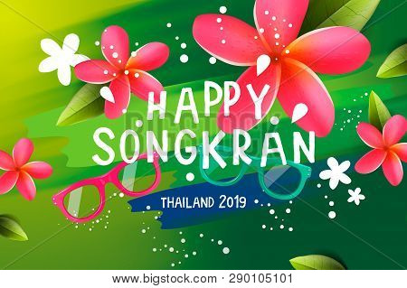 Songkran Festival In Thailand, Thai New Year. Frangipani Flowers, Sunglasses, Water Splashes, Vector