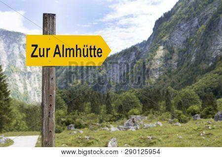 Signpost To The Alpine Hut.