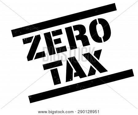 Zero Tax Stamp On White Background. Sign, Label, Sticker