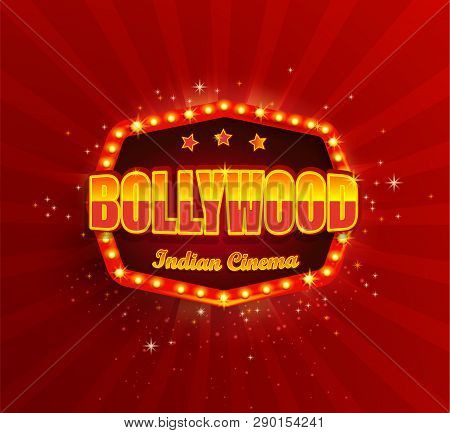 Bollywood Indian Cinema Film Banner, Poster With Retro Light Frame.movie Glowing Logo, Symbol For Yo