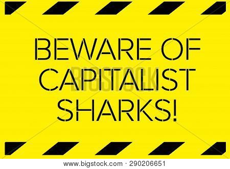 Beware of capitalist sharks Warning sign simple colours poster