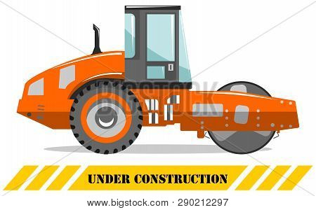 Under Construction. Compactor. Heavy Construction Machine. Building Machinery. Special Equipment. Ve