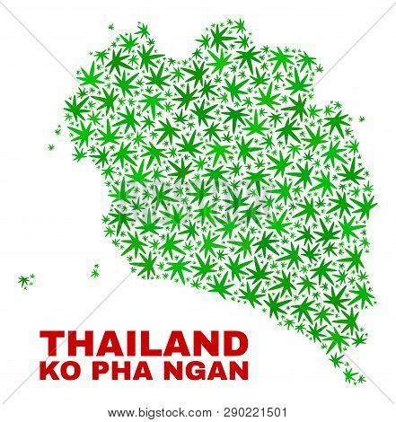 Vector Marijuana Ko Pha Ngan Map Collage. Concept With Green Weed Leaves For Weed Legalize Campaign.