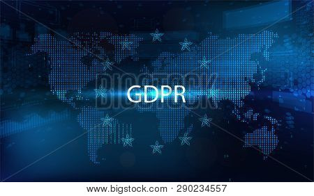 Gdpr - General Data Protection Regulation. Idea Of Data Protection. Dotted World Map And Futuristic