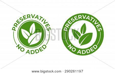 Preservatives No Added Vector Green Organic Leaf Icon. Preservatives Free, Natural Organic Food Pack
