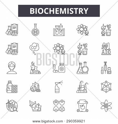 Biochemistry Line Icons For Web And Mobile. Editable Stroke Signs. Biochemistry Outline Concept Illu