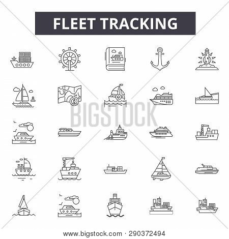 Fleet Tracking Line Icons For Web And Mobile Design. Editable Stroke Signs. Fleet Tracking  Outline