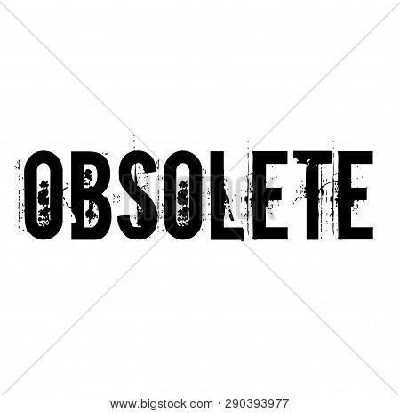 Obsolete Stamp On White Background Flat Illustration