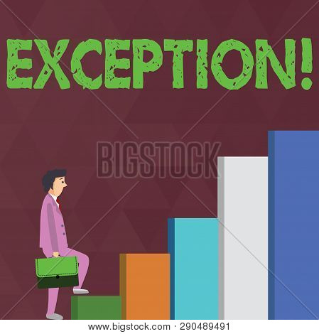 Word writing text Exception. Business concept for Person or thing that is excluded from general statement Different Businessman Carrying a Briefcase is in Pensive Expression while Climbing Up. poster