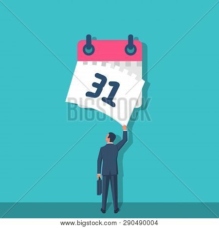 Tear Off Calendar Sheet. End Of Month. Off Date. Businessman Hand Closes The Last Sheet Of The Calen