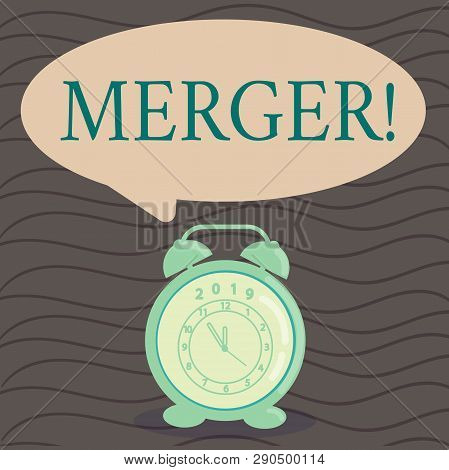 Word writing text Merger. Business concept for Combination of two things or companies Fusion Coalition Unification Round Blank Speech Balloon in Pastel Shade and Colorful Analog Alarm Clock. poster
