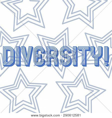 Text Sign Showing Diversity. Conceptual Photo Being Composed Of Different Elements Diverse Variety M