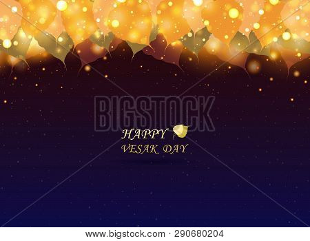 Abstract Vesak Day Festival For Buddhism Time. Traditional In Asian Thailand And India. You Can Use