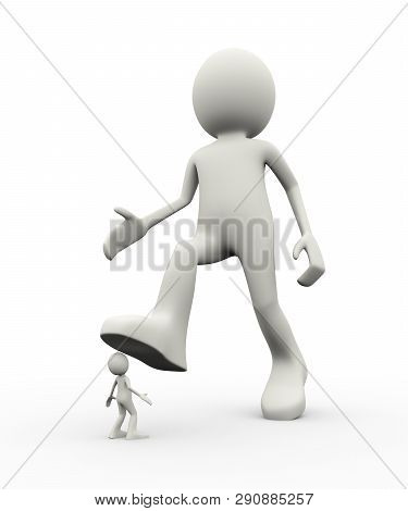 3d Illustration Of Employer Oppressing His Small Person Employee With His Leg Foot. 3d Human Person