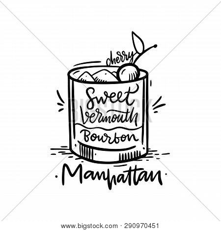 Cocktail Manhattan And Its Ingredients In Vintage Hand Drawn Style. Hand Draw Vector Illustration.