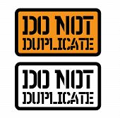 do not duplicate stamp on white background. Sign, label, sticker poster