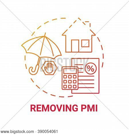 Removing Pmi Concept Icon. Mortgage Refinance Benefit Idea Thin Line Illustration. Original Appraise