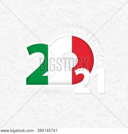 Happy New Year 2021 For Italy On Snowflake Background. Greeting Italy With New 2021 Year.