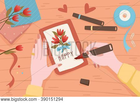 Writing Letter. Top View Of Cartoon Female Hands Making Birthday Present And Signing Invitation Or G