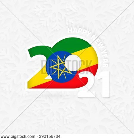 Happy New Year 2021 For Ethiopia On Snowflake Background. Greeting Ethiopia With New 2021 Year.