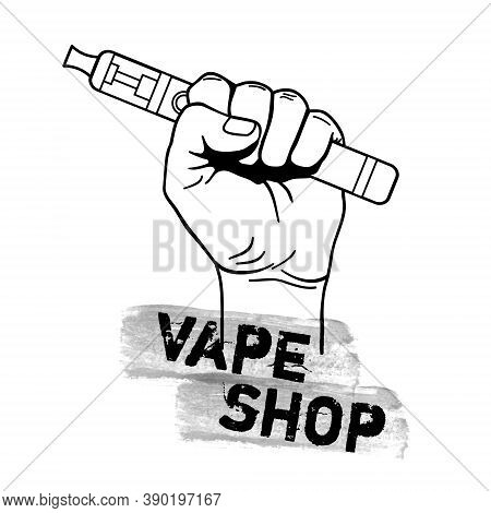 Vector Vape Shop Illustration With Hand Holding Electric Tool For Vaping. Vapor, Electric Cigarette,